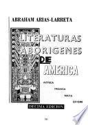Historia de la literatura indoamericana: Literaturas aborígenas de América