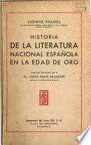 Historia de la literatura nacional española en la edad de oro