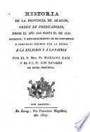 Historia de la Provincia de Aragon, Orden de Predicadores, desde el año 1808 hasta el de 1818