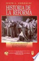 Historia de la Reforma/ History Of The Reformation