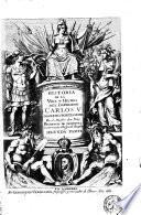 Historia de la vida y hechos del emperador Carlos 5. por el fray Prudencio de Sandoval