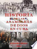 Historia de Las Asambleas de Dios En Cuba