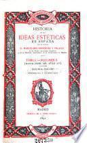 Historia de las ideas estéticas en España: Hasta fines del siglo XV