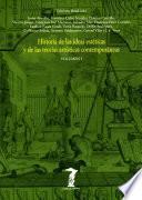 Historia de las ideas estéticas y de las teorías artísticas contemporáneas. Vol. 1