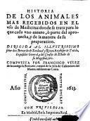 Historia de los animales mas recebidos en el uso de Medicina, etc