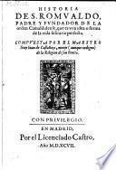 Historia de S. Romualdo, padre y fundador de la ordem Camaldulense (etc.)