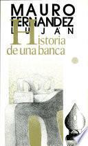 Historia de una banca