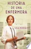Historia de Una Enfermera / Story of a Nurse