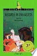 Historia de una receta, o, El hada-bruja del bosque de Arenyr