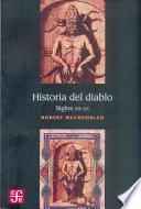 Historia Del Diablo. Siglos XII-XX