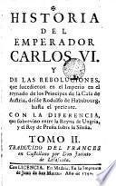 Historia del Emperador Carlos VI, 2