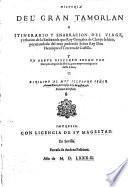 Historia del gran Tamerlano e itinerario ... y relacion de la embaxada, que Ruy Gonç. de Clavijo