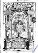 Historia del Monte Celia de Nuestra Senora de la Salceda. A la Serenissima S.a Infanta D. Margarita de Austria ... D. Fray Pedro Goncalez de Mendoca arcobispo de Granada