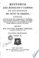 Historia del rebelión y castigo de los moriscos del Reyno de Gananda. - -, 2