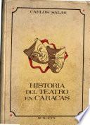 Historia del teatro en Caracas