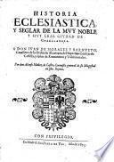 Historia eclesiastica y seglar de la ciudad de Guadalaxara