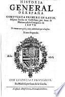 Historia General De España. Compvesta Primero En Latin, despues buelta en Castellano ... De nueuo corregida, y muy aumentada
