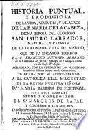 Historia puntual y prodigiosa de la vida, virtudes y milagros de la B. Maria de la Cabeza