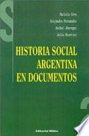 Historia social argentina en documentos