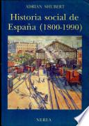 Historia social de España (1800-1990)
