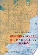 Historia social de Paraguay, 1600-1650