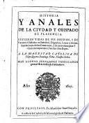 Historia y Anales de la Cindad y Obispado de Plasencia, etc