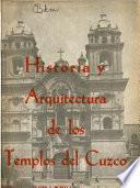Historia y arquitectura de los templos del Cuzco
