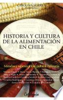 Historia y cultura de la alimentación en Chile