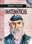 Historia Y Filosofía de Las Matemáticas