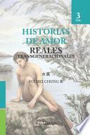 Historias de Amor, Reales Transgeneracionales