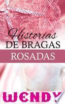 Historias de Bragas Rosadas