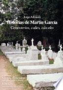 Historias de Martín García