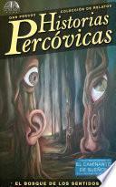 Historias Percóvicas - El bosque de los sentidos