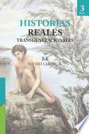 Historias Reales Transgeneracionales