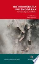 Historiografía postmoderna. Conceptos, figuras, manifiestos