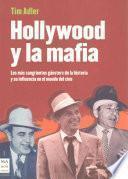 Hollywood Y la Mafia