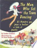Hombre Que Puso a Bailar a Todo El Pueblo