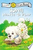 Howie Wants to Play