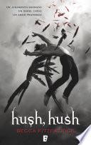 Hush, Hush (Saga Hush, Hush 1)