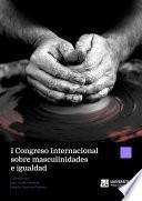 I Congreso internacional sobre masculinidades e igualdad