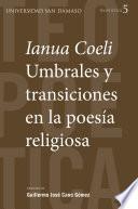 Ianua Coeli. Umbrales y transiciones en la poesía religiosa