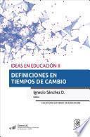 Ideas en Educación II