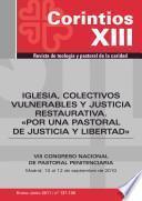Iglesia, colectivos vulnerables y justicia restaurativa.por una pastoral de justicia y libertad