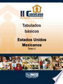 II Conteo de Población y Vivienda 2005. Tabulados básicos. Estados Unidos Mexicanos. Tomo II
