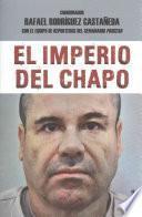 Imperio del Chapo: The Empire of El Chapo