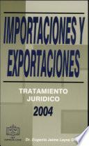 Importaciones y Exportaciones ;Tratamiento Jurídico