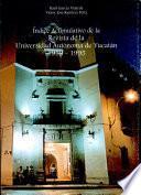 Indice acumulativo de la Revista de la Universidad Autónoma de Yucatán, 1959-1995