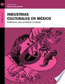 Industrias culturales en México