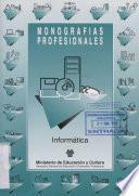 Informática. Monografías profesionales