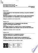 Informe de la Décima Sesión de la Comisión de Pesca Para El Atlantico Centro-Occidental Y de la Séptima Sesión Del Comité Para El Desarrollo Y la Ordenación de la Pesca en Las Antillas Menores